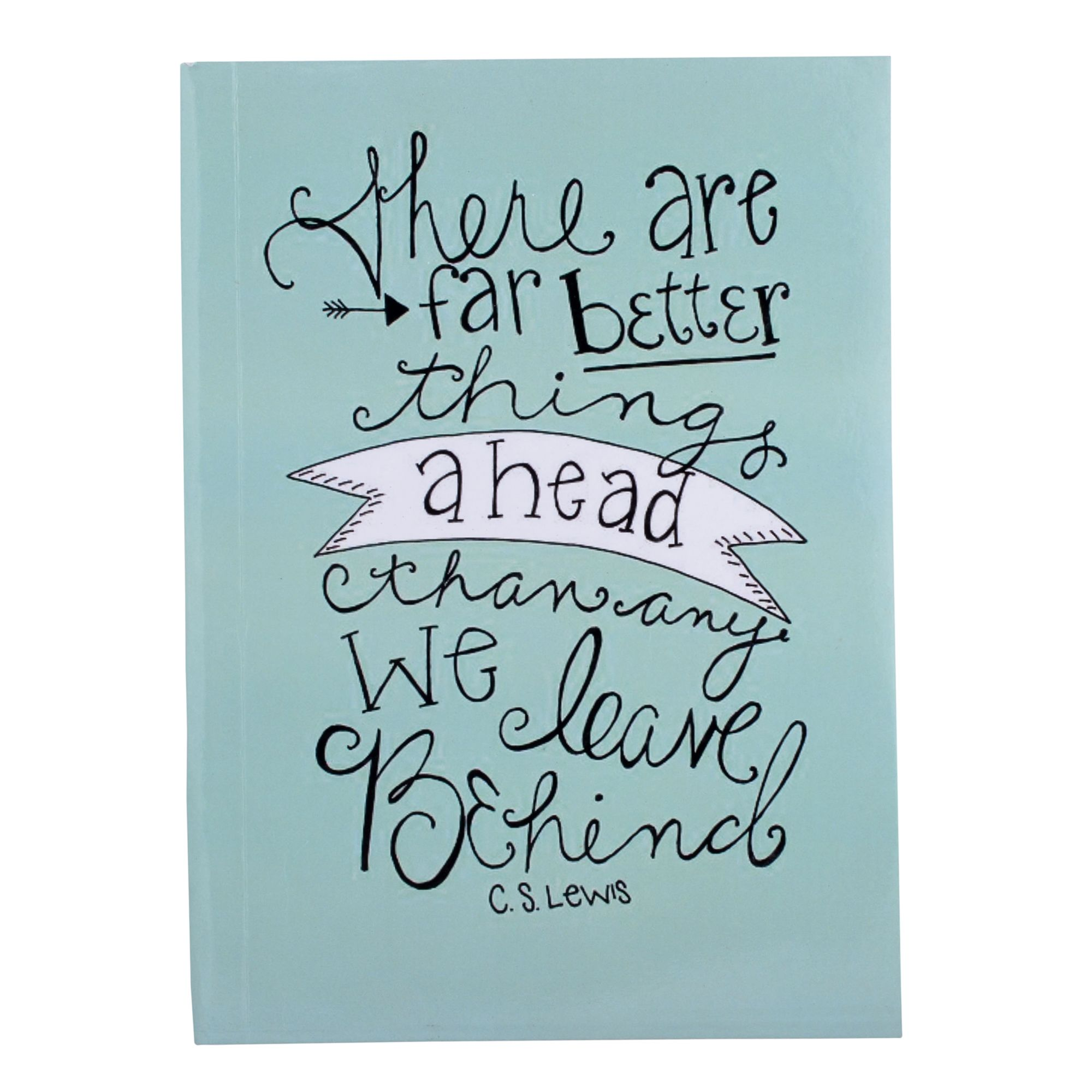 Better Things Coming Our Way Ruled Notebook 11x8""